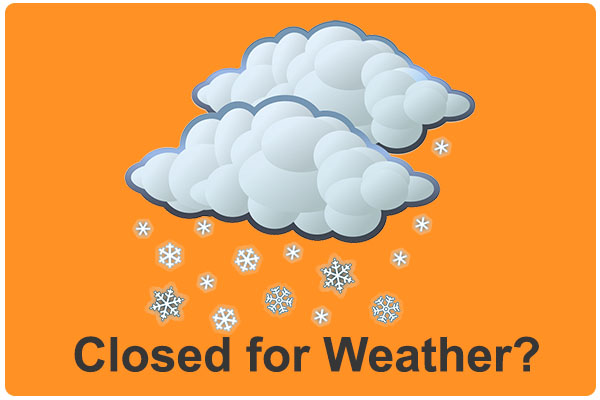 Closed for Weather?