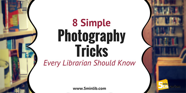 8 Simple Photography Tricks